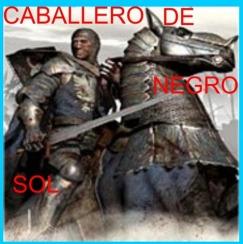 CABALLERO NEGRO EL SOL